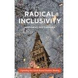 Radical Inclusivity